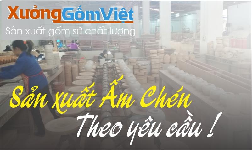 Xưởng sản xuất ấm chén Bát Tràng theo yêu cầu