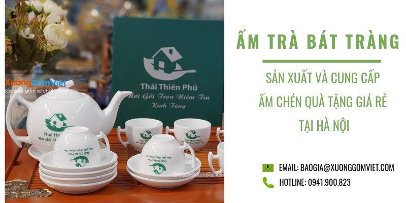 Cung cấp ấm chén quà tặng tại Hà Nội